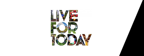 Live For Today